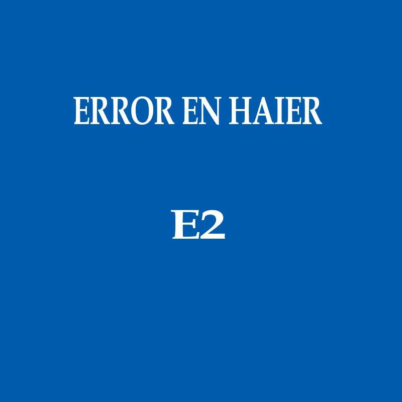 Error H2 en la marca HAIER